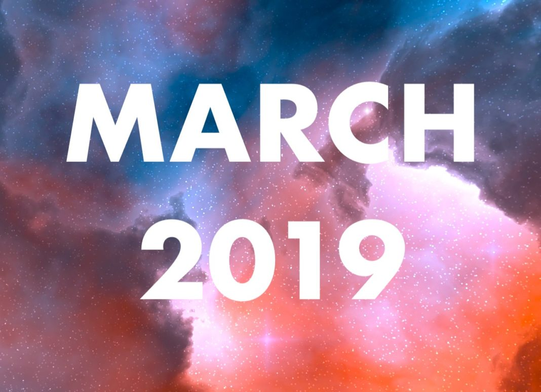 March 2019 Will Be An Exciting Month, Testing Your Senses In More Than One Way
