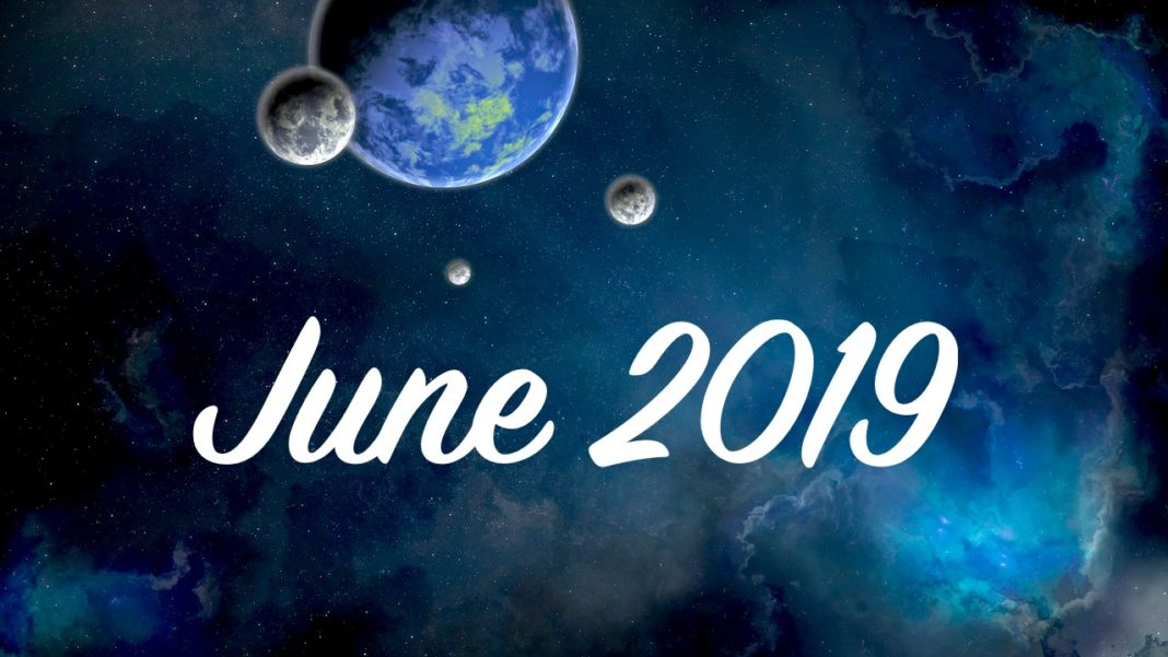 Astro Forecast For June 2019: Light Is Getting Brighter