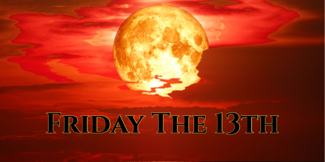 Friday 13th & A Special Full Moon — Powerful Energy Is Pulsing